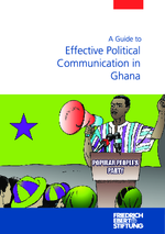 A guide to effective political communication in Ghana