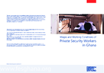 Wages and working conditions of private security workers in Ghana