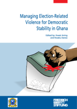 Managing election-related violence for democratic stability in Ghana