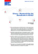 Ghana - Musterschüler der Demokratie in Afrika?